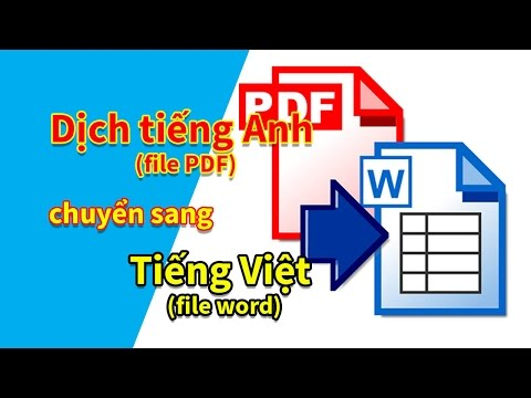 Duy Anh tv   Dịch tiếng Anh (PDF) sang tiếng Việt (Word) miễn phí trong 3 bước (Thủ thuật Online)