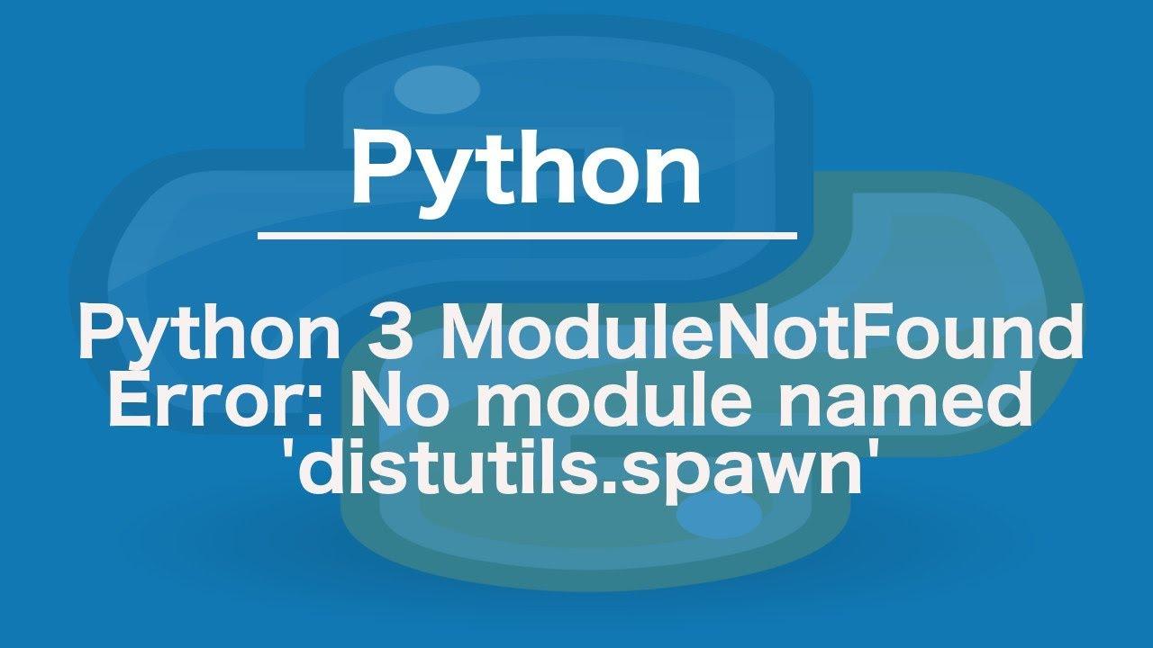 Python pip no module named sysconfig