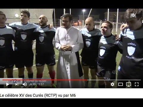 Le célèbre XV des Curés (RCTP) vu par M6