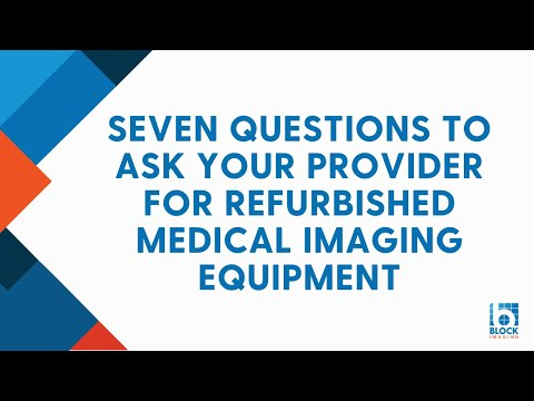 Seven Questions To Ask Your Provider For Refurbished Medical Equipment