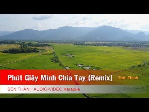 KARAOKE | Phút Giây Mình Chia Tay (Remix) - St. Thái Thịnh | Nhạc Trẻ Không Lời Hay Nhất 2018