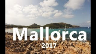 Mallorca 2017 Aftermovie Cala Millor Cala Ratjada Palma GoPro Edition