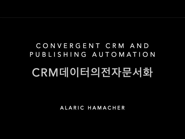 Convergent CRM and Publishing Automation