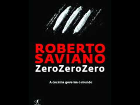 Narco-cartels: Role-Model for Global Capitalism: Zero Zero Zero by Roberto Saviano