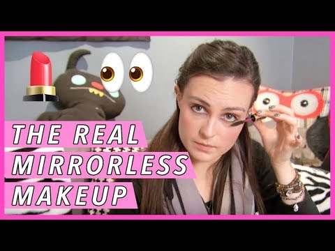 Mirrorless Makeup: Blind