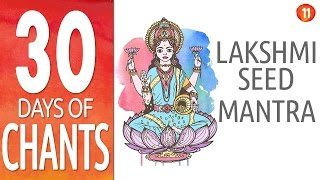 Video Day 11 - LAKSHMI MANTRA [ 108 Repetitions ] - Powerful Mantra for Prosperity - Diwali Special download MP3, 3GP, MP4, WEBM, AVI, FLV Oktober 2018