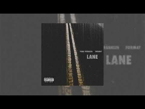 Yung Franklin - Lane feat. Format (Prod. Penacho) [Official Audio]