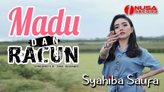 Syahiba Saufa - Madu dan Racun - Koplo Remix | Official Music Video