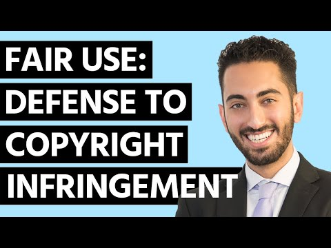 What's Fair Use? (Defense to Copyright Infringement)