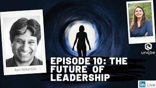 Future of Work Show Ep.10: The Future of Leadership