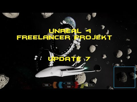 Unreal 4 - Freelancer Projekt - Update 7