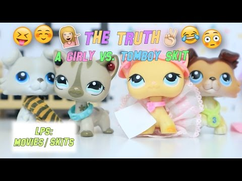 LPS: The Truth - Stereotypes (Girly Vs. Tomboy Funny Skit)