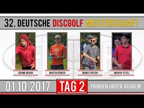 32. Deutsche Discgolf  Meisterschaft 2017 | Tag 2 | J. Braun, M. Dörken, D. Possen, M. Tetzel