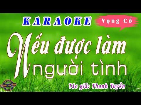 Karaoke vọng cổ | Nếu Được Làm Người Tình | song ca