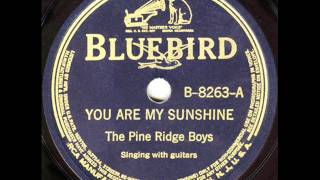 Pine Ridge Boys - You Are My Sunshine