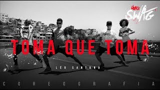 Toma Que Toma - Leo Santana | FitDance SWAG (Choreography) Dance Video