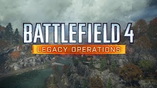 Battlefield 4 - Legacy Operations Gameplay Trailer