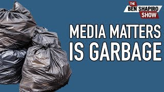 Proof Media Matters Is A Garbage Organization