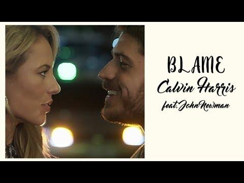Calvin Harris Blame feat. John Newman (Tradução) Trilha Sonora A Força do Querer.