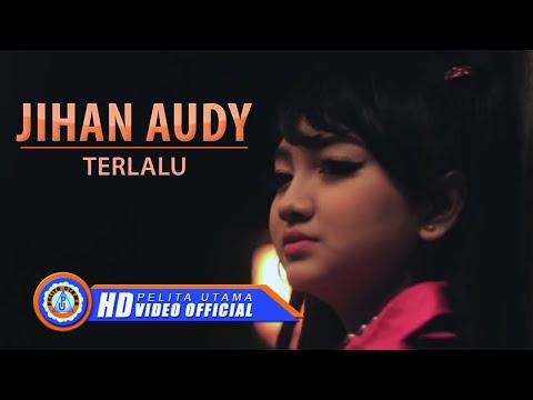 Free Download Jihan Audy - Terlalu ( Official Music Video ) [hd] Mp3 dan Mp4