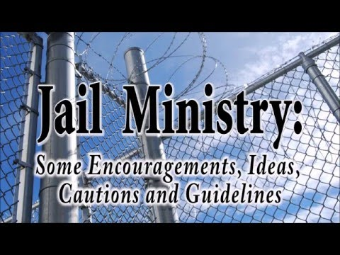 Jail Ministry Training - Part 1
