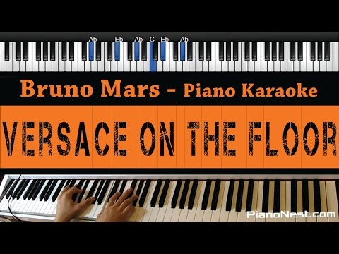 Bruno Mars - Versace On The Floor - Piano Karaoke  Sing Along  Cover with