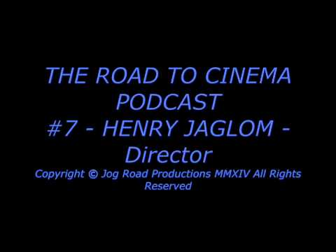 HENRY JAGLOM - Director - THE ROAD TO CINEMA PODCAST - EASY RIDER - ORSON WELLES