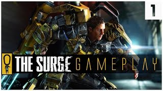 THE SURGE GAMEPLAY PC - PART 1 - SCI-FI DARK SOULS - Let