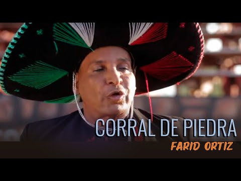 Farid Ortiz - Corral De Piedra (Video Oficial)