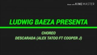 Descarada (Alex Tatoo ft Cooper J) | Zumba | Choreo Ludwig Baeza