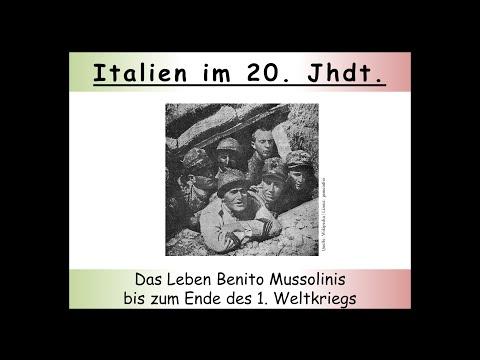 Geschichte Italiens: Benito Mussolini bis zum Ende des Ersten Weltkriegs (Teil 1/2)