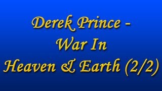 Derek Prince - War on Earth (with Chinese Subs)