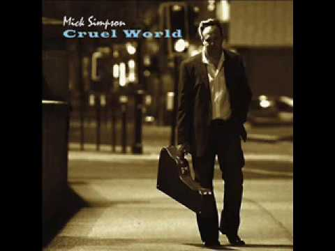 Mike Simpson – Cruel World (2012)