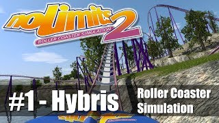 #1 NoLimits 2 - Roller Coaster Simulation (Hybris) PC Gameplay 60fps - Let