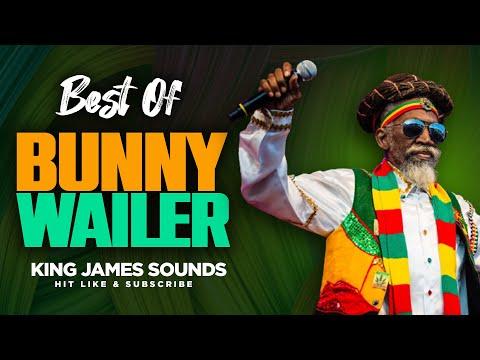 BEST OF BUNNY WAILER