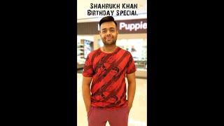 Shahrukh Khan Birthday Special | Mashup | Souravh