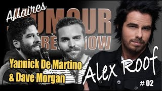 Alex Roof, Yannick De Martino et Dave Morgan - Affaires D'humour épisode 002