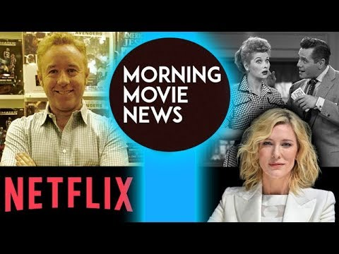 Netflix buys Mark Millar's Millarworld, Cate Blanchett Lucille Ball Movie for Amazon