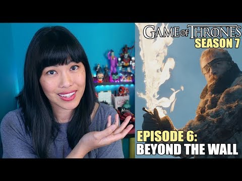 Game of Thrones Season 7 Episode 6: Beyond The Wall | Spoiler Review