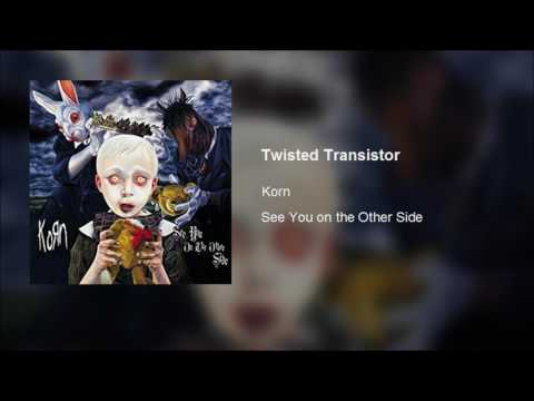 Korn - Twisted Transistor (Clean)