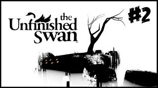 The Unfinished Swan Walkthrough - Part 2 [Chapter 1] The First Castle (Gameplay/Commentary)