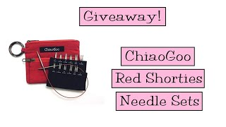 Giveaway!  ChiaoGoo Red Shorties Needle Sets