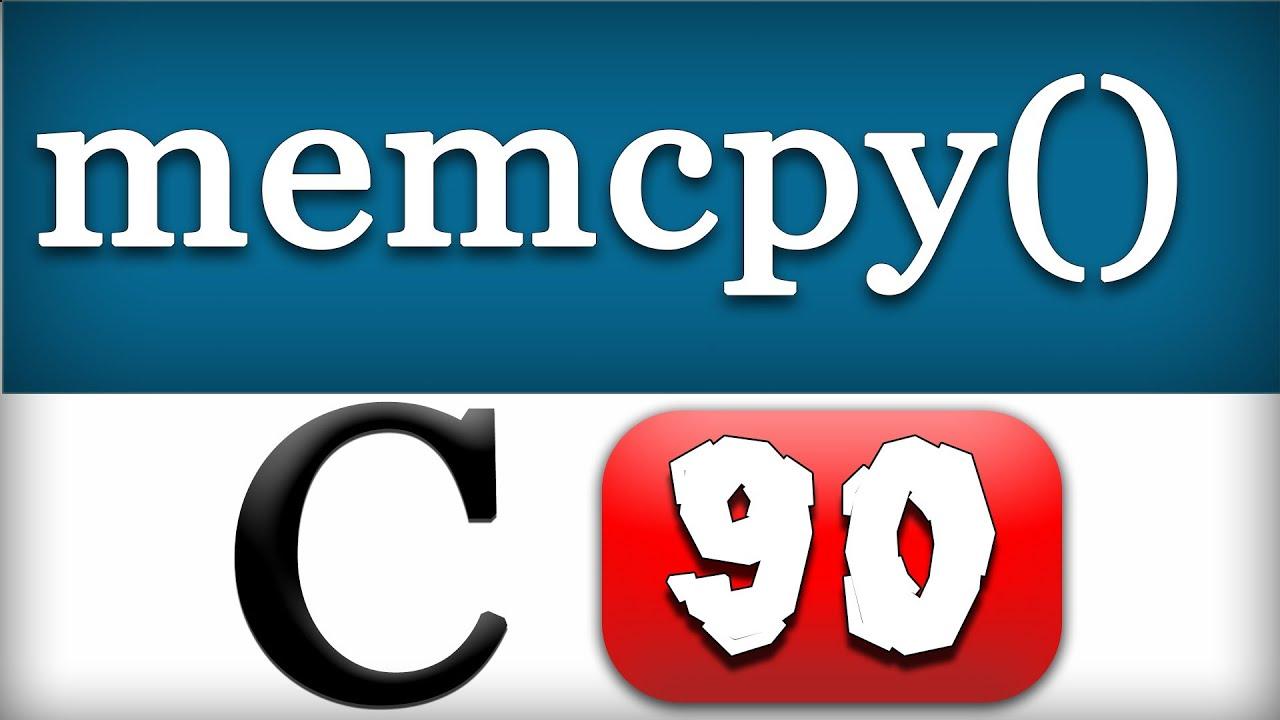 C Programming 94 - memcpy Function