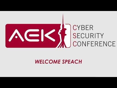Welcome Speach – Cyber Security Conference Ohrid ,June 2019