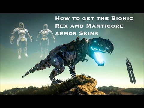 How to get the Bionic rex and Manticore armor skins! Ark Turtorial Ps4