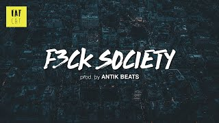 (free) 90s Old School Boom Bap type beat x hip hop instrumental | 'Fck Society' prod. by ANTIK BEATS