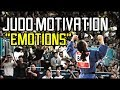 Judo Motivation 2017/2018 | Emotions |