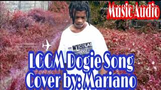 LGGM DOGIE SONG | COVER BY MARIANO