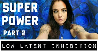 LOW LATENT INHIBITION? An in depth look at the pros and cons I Bipolar Barbie