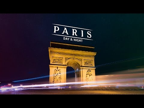 Paris Day & Night (hyperlapse)